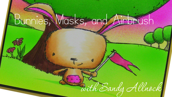 Bunnies, Masks, and Airbrush