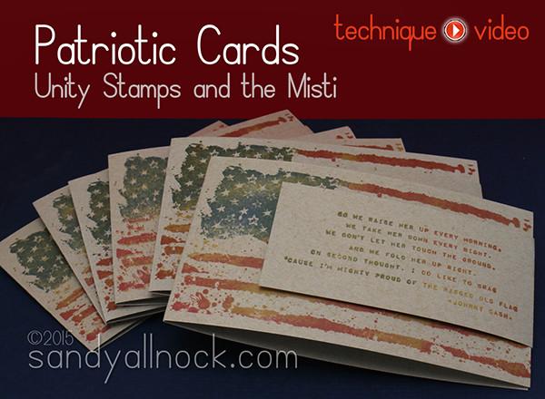 Sandy Allnock Patriotic Cards Unity + Misti