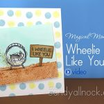 Magical Monday: I Wheelie Like You Card