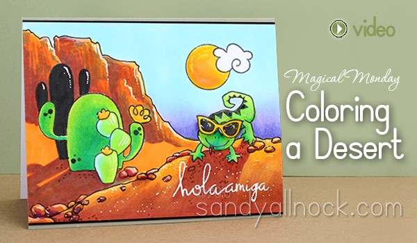 Magical Monday: Coloring desert scenes
