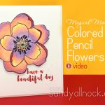 Magical Monday: Mondo Magnolia Colored Pencil Flowers