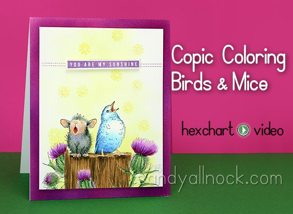 Copic Coloring Birds and Mice – House Mouse