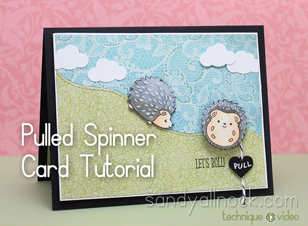 Pulled Spinner Card Tutorial –  Let's Roll!