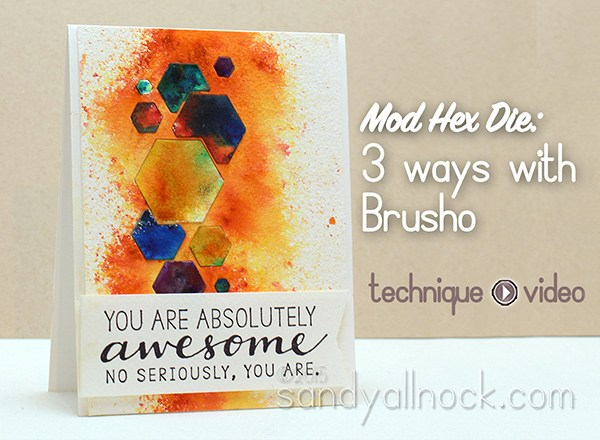 Mod Hex Die: 3 ways with Brusho!