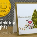 Day 5: Go for the Gold: Twinkling Lights