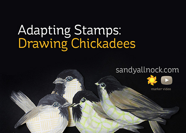 Adapting Stamps – Drawing Chickadees (Inspired By #4)