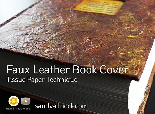 Faux Leather Book Cover: Tissue Paper Technique