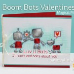 Magical Monday: Boom Bot Valentines