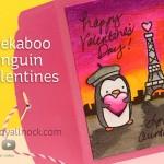 Peekaboo Penguin Valentines