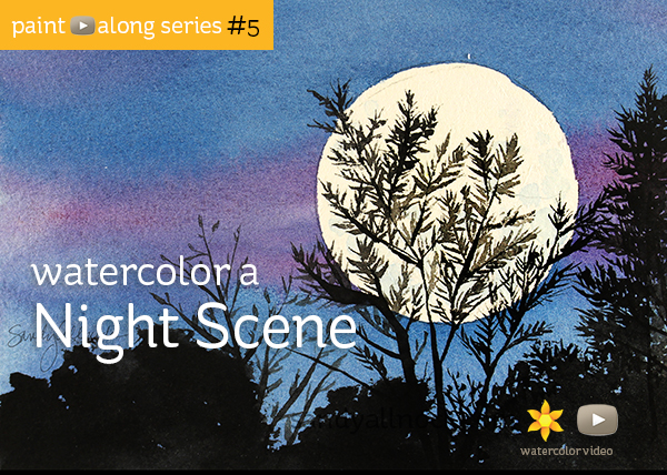 Paint-Along Series #5: Night Scene