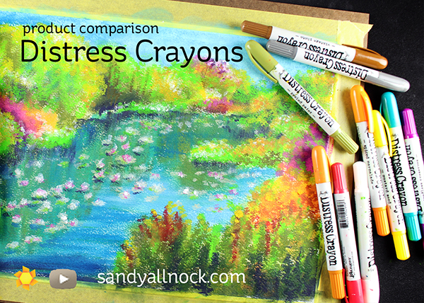 Comparison: Distress Crayons, Oil Pastels, and Gelatos