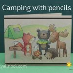 Camping with pencils – supplies to take with you