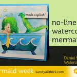 Mermaid Week 6: No-Line Watercolor Mermaid