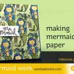 Mermaid Week #4: Making Mermaid Paper