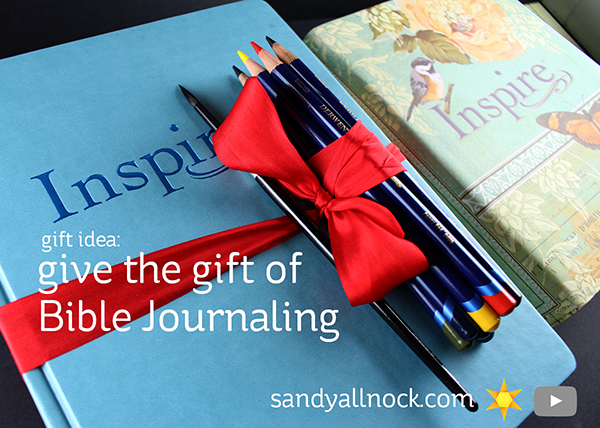 Give the Gift of Bible Journaling