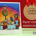 Painting Rich Watercolor – Caroling Critters
