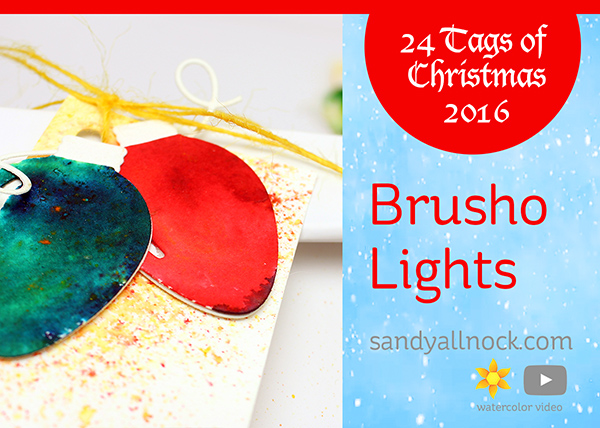 24 Tags of Christmas 2016: Brusho Lights