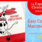 24 Tags of Christmas 2016: Easy Copic Matchbook Tags