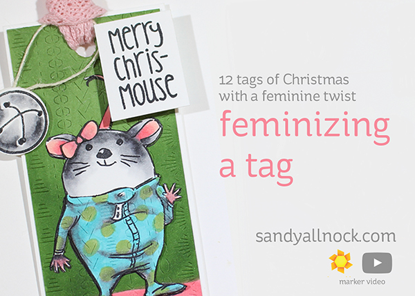 Feminizing a tag (12 tags of Christmas w/a feminine twist!)
