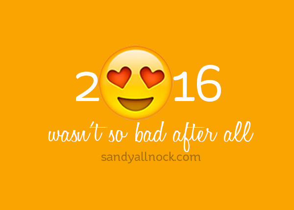 2016….it wasn't so bad after all?