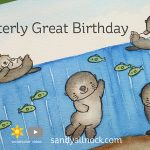 Otterly Great Birthday – fixing watercolor