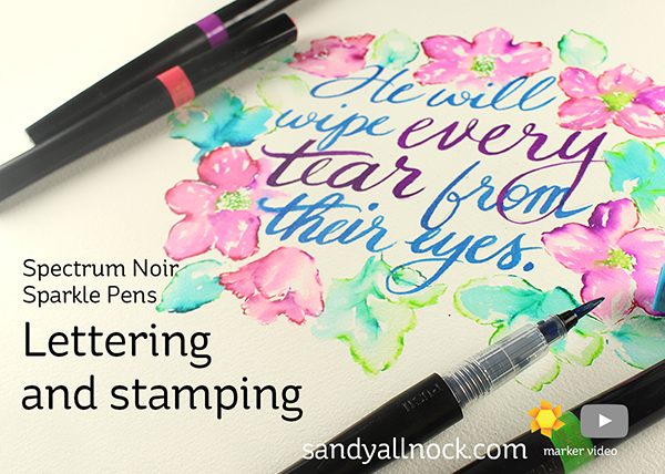 Lettering and Stamping – Spectrum Noir Sparkle Pens