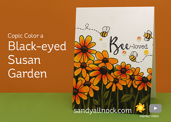 Copic Color a Black-Eyed Susan Garden – Honey Bee Bloghop