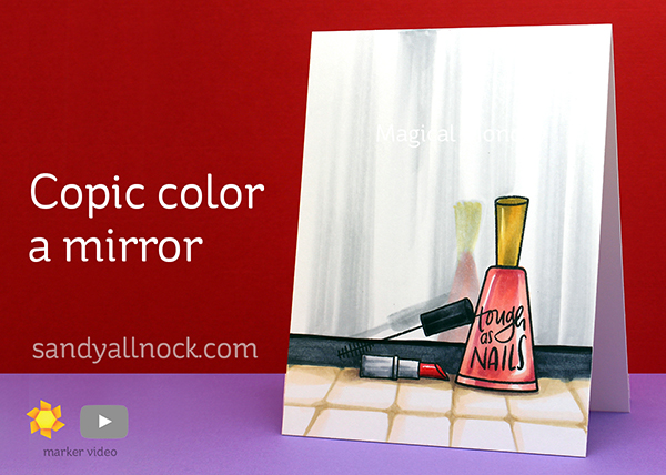 Copic color a mirror – Make it Beautiful