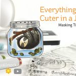 Everything's Cuter in a Jar! Masking Tips