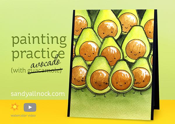 Painting practice with Guacamole (Uhhh avocado!)