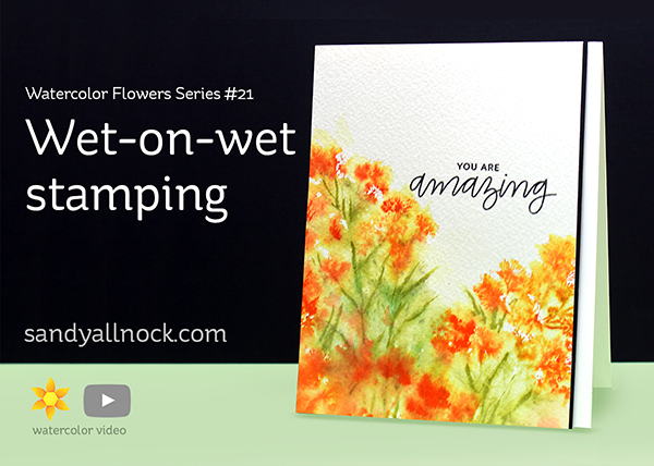 Watercolor Flowers Series #21: Wet on wet stamping