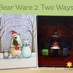 Bear Ware 2: Two Ways!