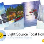 Light Source Focal Points in Scenes – Sunny Studios Bloghop
