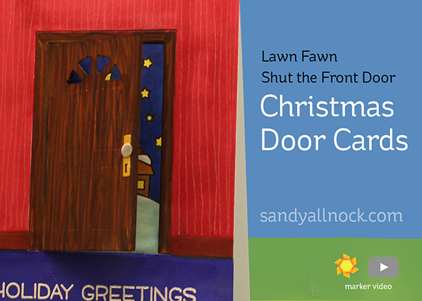 Christmas Door Cards  (Lawn Fawn Shut the Front Door)