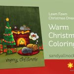 Warm Christmas Coloring: Lawn Fawn Christmas Dreams