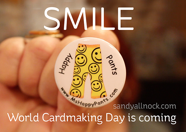 SMILE! World Cardmaking Day is coming