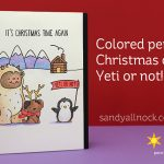 Colored pencil Christmas card: Yeti or not!