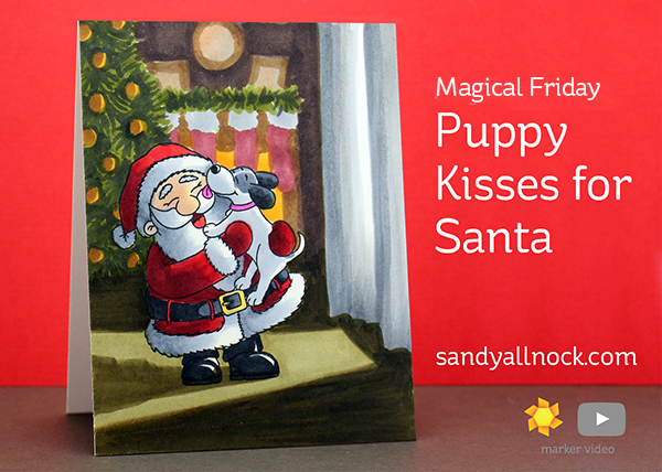Magical Friday: Puppy Kisses for Santa