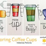 Perk up! Coloring Coffee Cups (Inktense Pencil Tips)