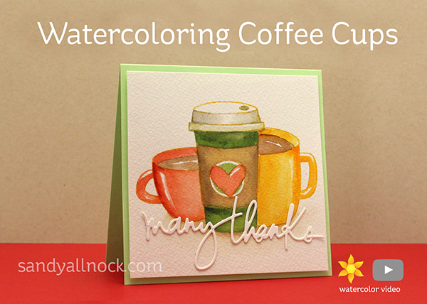 Watercoloring Coffee Cups – Right at Home 'Cup of Joy'