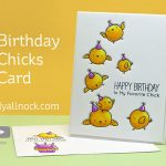 Birthday Chicks Card