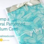 Stamp a Floral Patterned Vellum Card