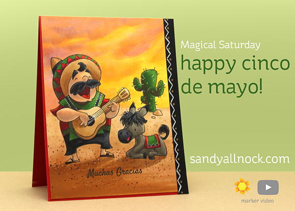 Magical Saturday: Happy Cinco de Mayo!