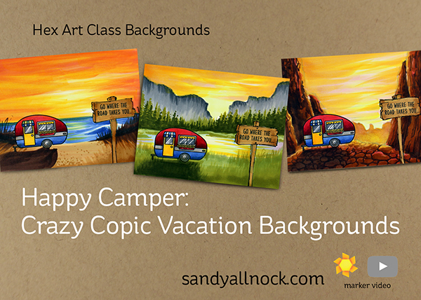 Happy Camper: Crazy Copic Vacation Backgrounds