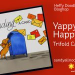 Yappy Happy Trifold Card – Heffy Doodle Hop