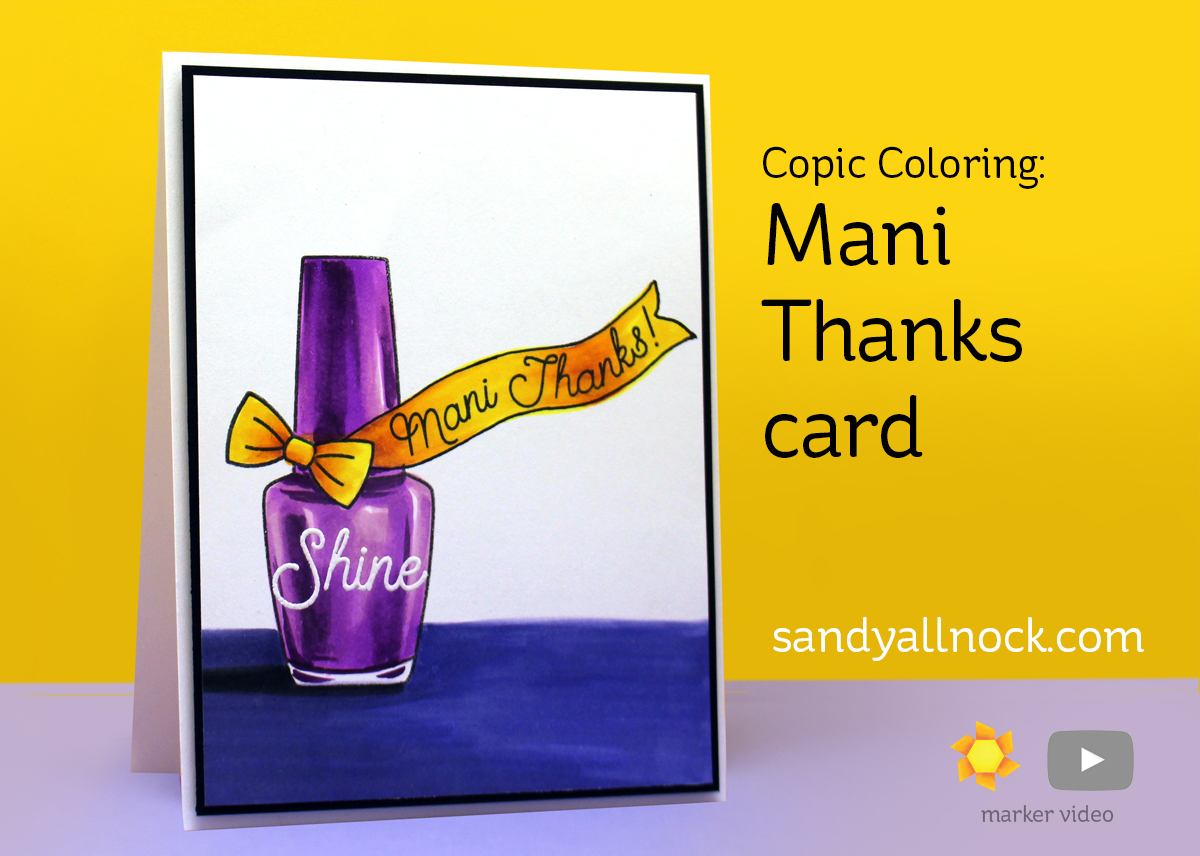 Copic Coloring: Mani Thanks card