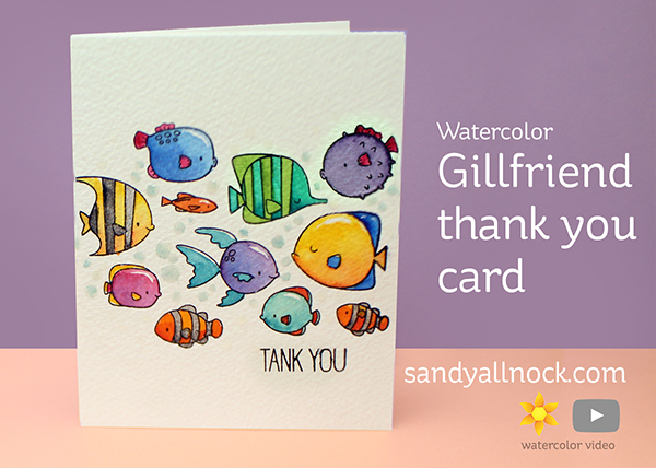 World Watercolor Month #5: Gillfriend Thank You Card