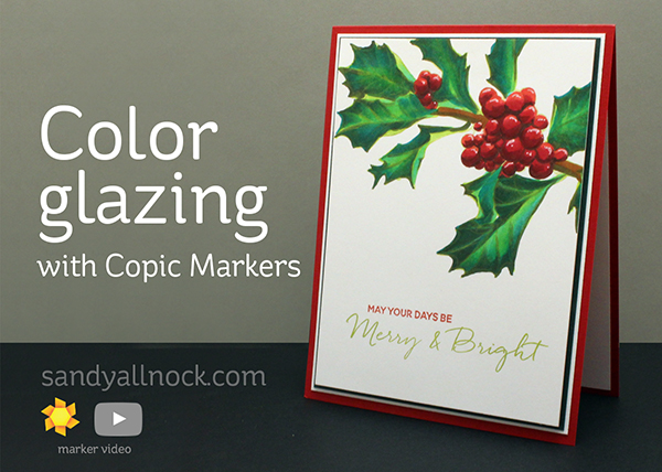 Color Glazing with Copic Markers (Mondo Holly)