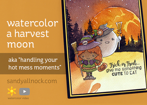 Watercolor a harvest moon (aka handling your hot mess moments)