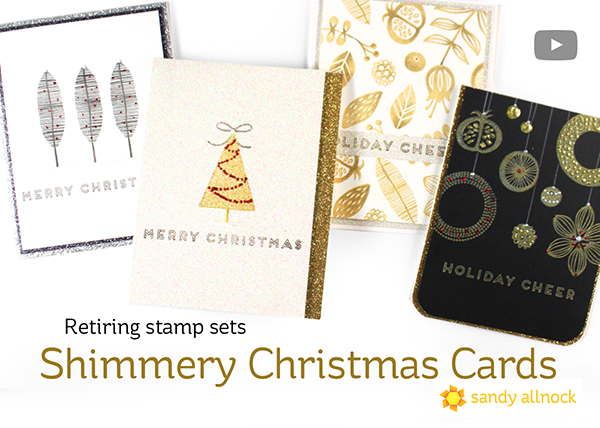Shimmery Christmas Cards (Retiring sets on sale)